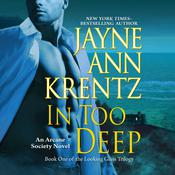 In Too Deep, by Jayne Ann Krentz