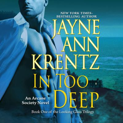 In Too Deep Audiobook, by Jayne Ann Krentz