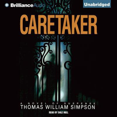 The Caretaker Audiobook, by Thomas W. Simpson