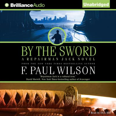 By the Sword: A Repairman Jack novel Audiobook, by F. Paul Wilson