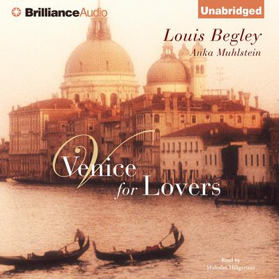 Venice for Lovers Audiobook, by Louis Begley
