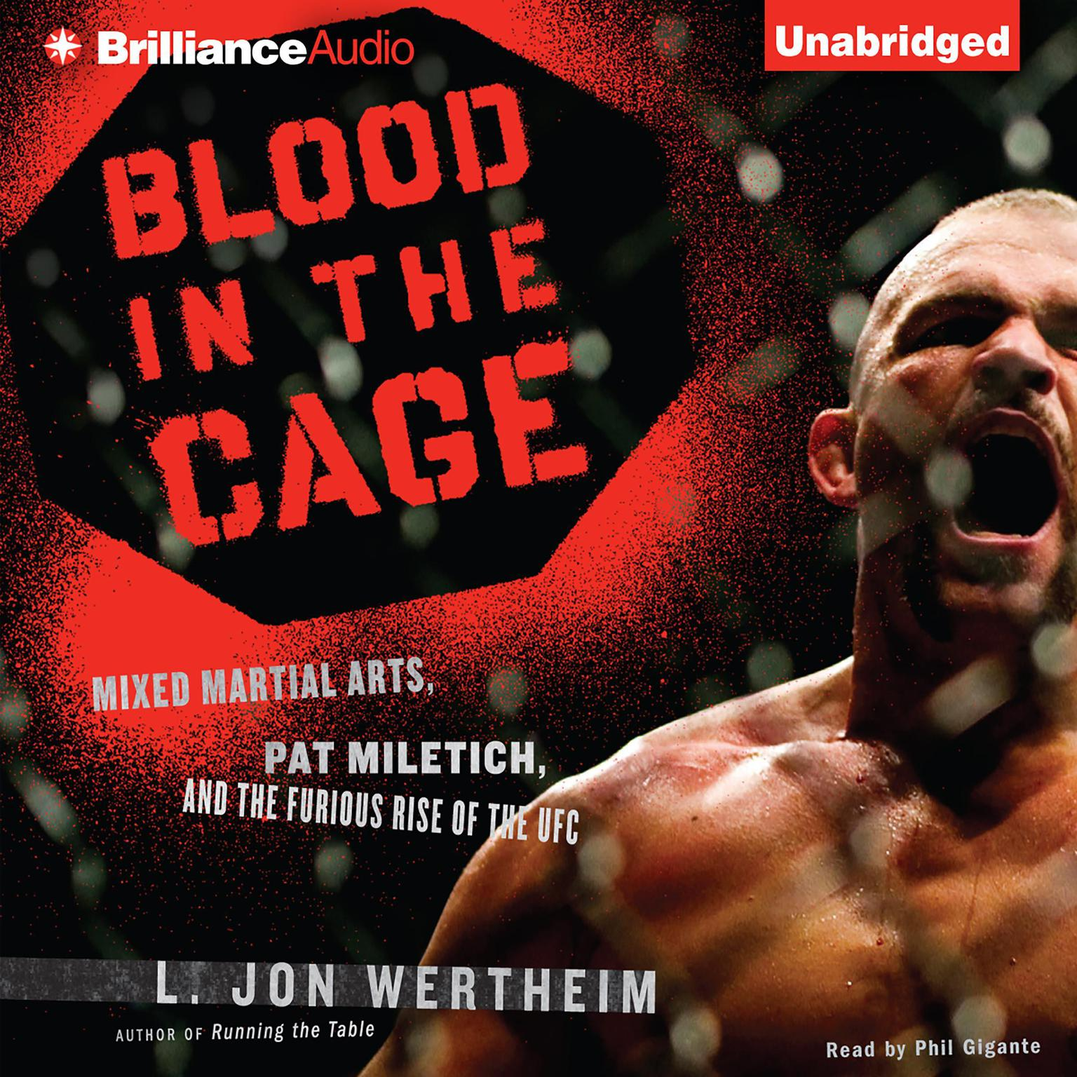 Printable Blood in the Cage: Mixed Martial Arts, Pat Miletich, and the Furious Rise of the UFC Audiobook Cover Art