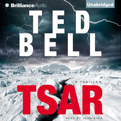 Tsar: A Thriller Audiobook, by Ted Bell