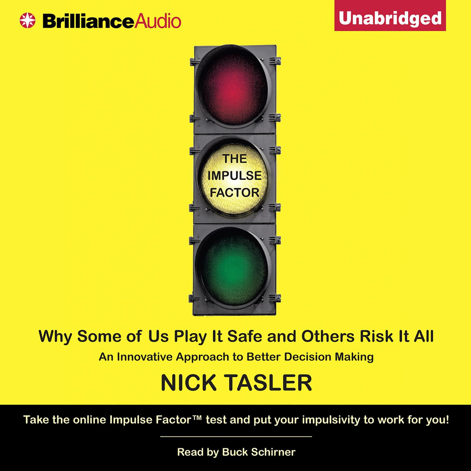 Printable The Impulse Factor: Why Some of Us Play It Safe and Others Risk It All Audiobook Cover Art