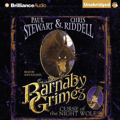 Barnaby Grimes: Curse of the Night Wolf Audiobook, by Paul Stewart