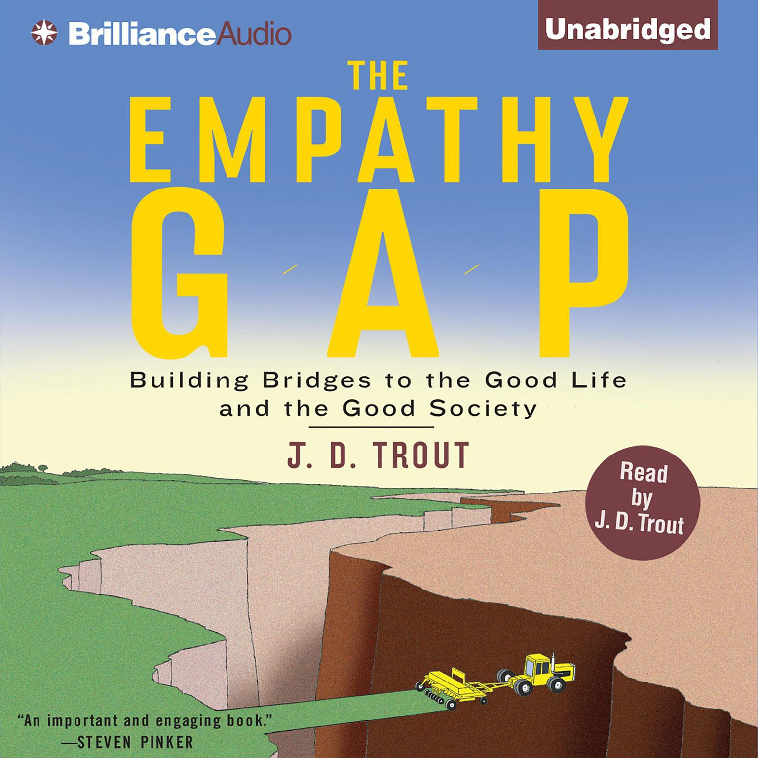 Printable The Empathy Gap: Building Bridges to the Good Life and the Good Society Audiobook Cover Art