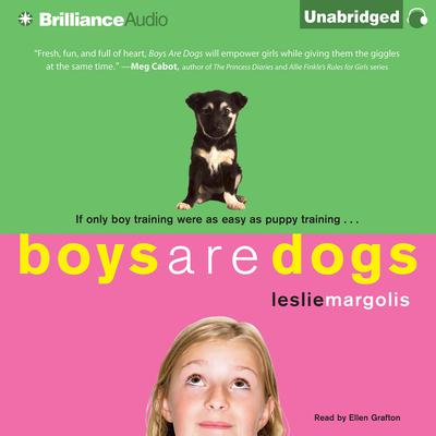 Boys Are Dogs Audiobook, by Leslie Margolis