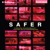 Safer: A Novel of Suspense Audiobook, by Sean Doolittle