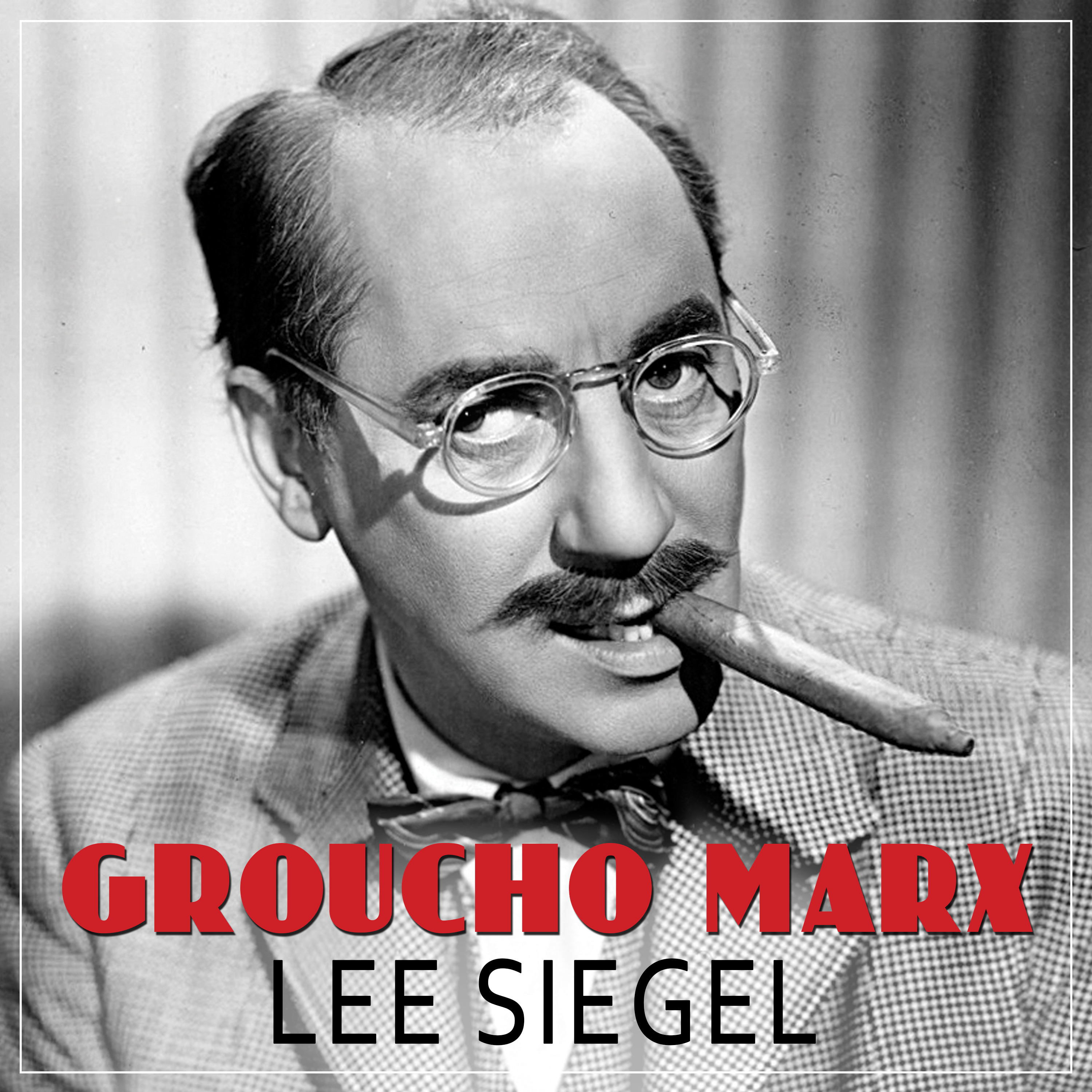 Printable Groucho Marx: The Comedy of Existence Audiobook Cover Art