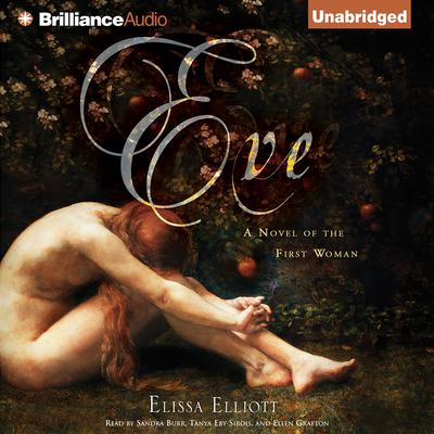 Eve: A Novel of the First Woman Audiobook, by Elissa Elliott