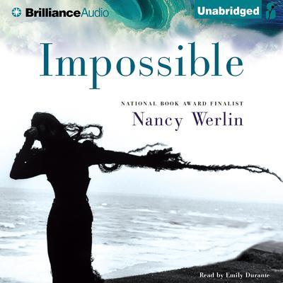Impossible Audiobook, by Nancy Werlin