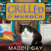 Grilled For Murder Audiobook, by Maddie Day