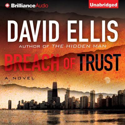 Breach of Trust Audiobook, by David Ellis