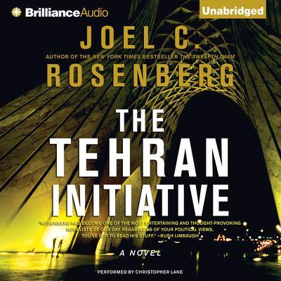 The Tehran Initiative Audiobook, by Joel C. Rosenberg