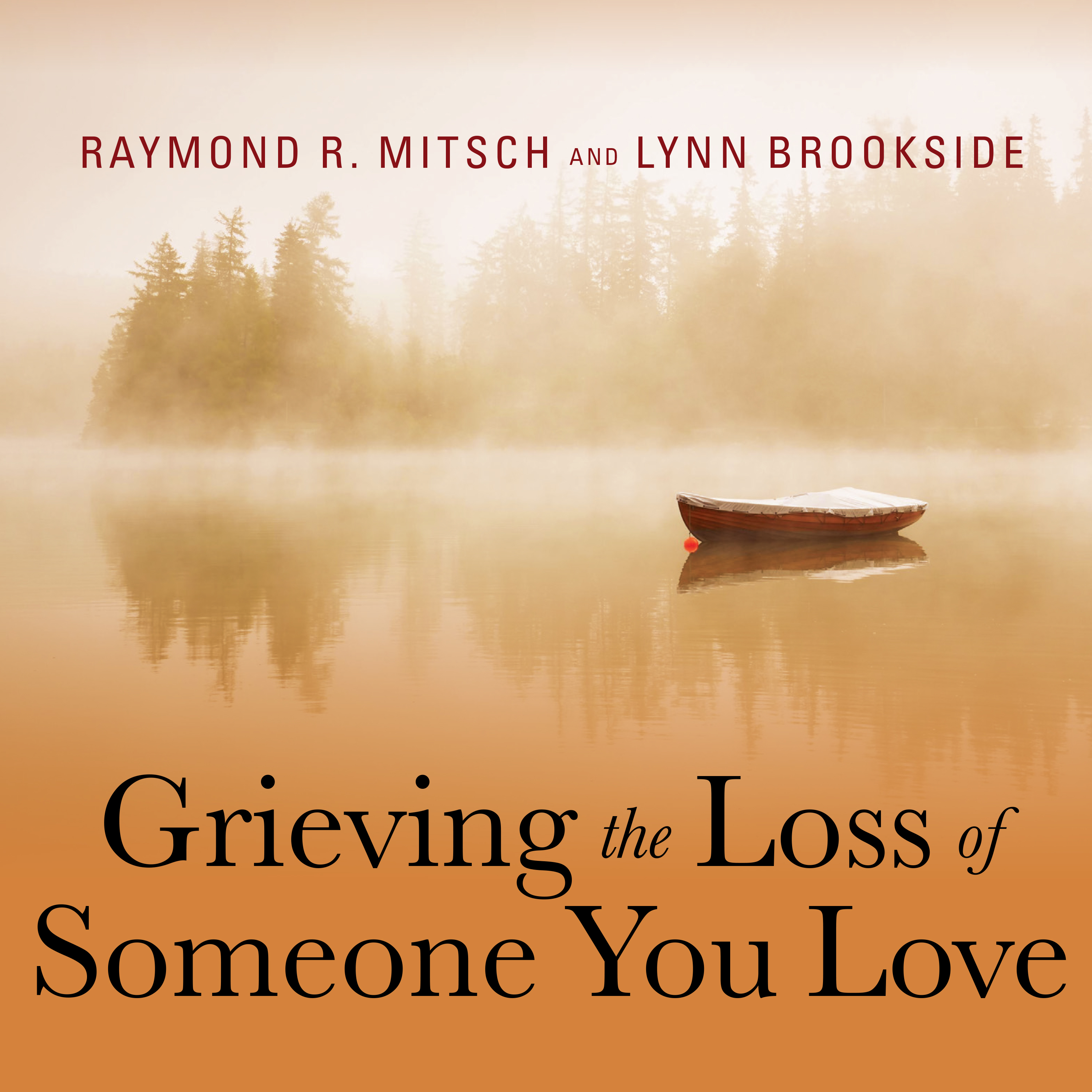 Printable Grieving the Loss of Someone You Love: Daily Meditations to Help You Through the Grieving Process Audiobook Cover Art