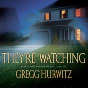 They're Watching Audiobook, by Gregg Hurwitz