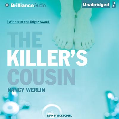 The Killers Cousin Audiobook, by Nancy Werlin