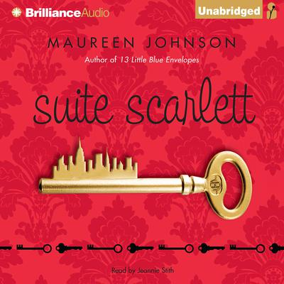 Suite Scarlett Audiobook, by Maureen Johnson