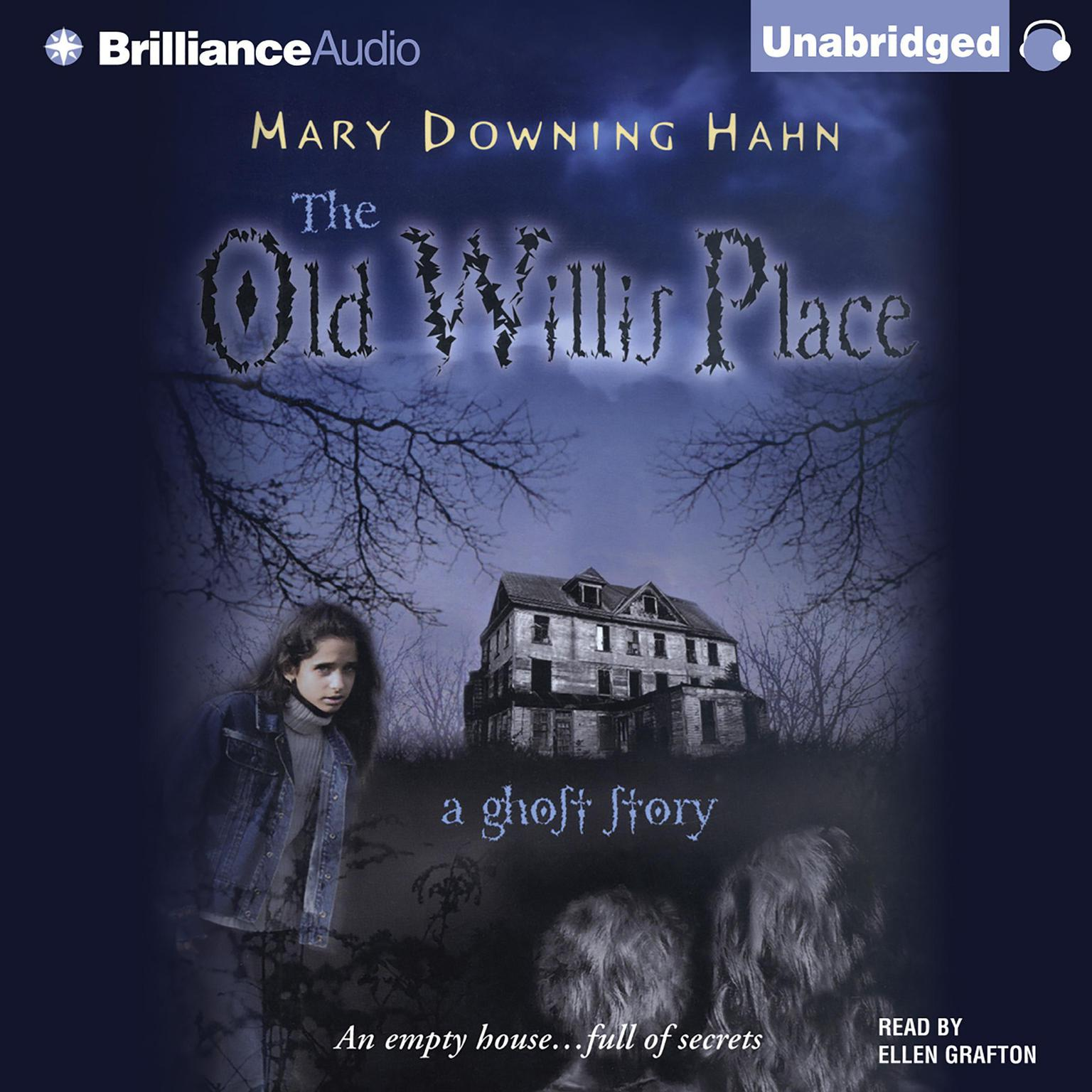 Printable The Old Willis Place: A Ghost Story Audiobook Cover Art