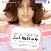 The Truth About My Bat Mitzvah, by Nora Raleigh Baskin