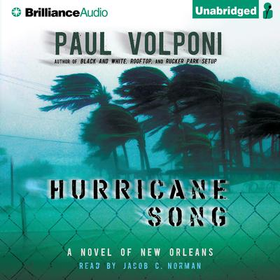 Hurricane Song: A Novel of New Orleans Audiobook, by Paul Volponi