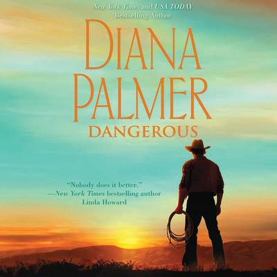 Dangerous Audiobook, by Diana Palmer