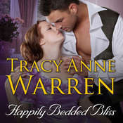Happily Bedded Bliss Audiobook, by Tracy Anne Warren