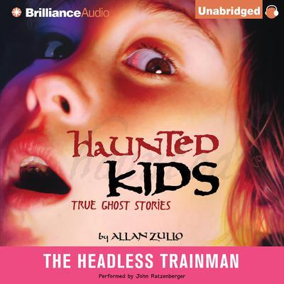 The Headless Trainman Audiobook, by Allan Zullo