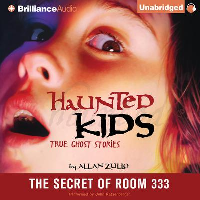 The Secret of Room 333 Audiobook, by Allan Zullo
