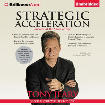Strategic Acceleration: Succeed at the Speed of Life Audiobook, by Tony Jeary