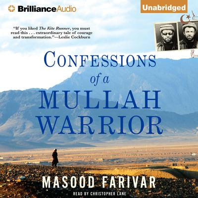 Confessions of a Mullah Warrior Audiobook, by Masood Farivar