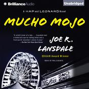 Mucho Mojo: A Hap and Leonard Novel Audiobook, by Joe R. Lansdale