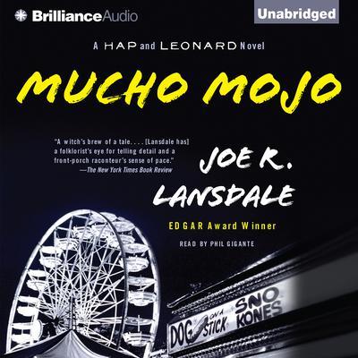 Mucho Mojo: A Hap and Leonard Novel Audiobook, by Joe R. Lansdale
