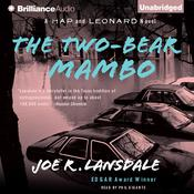 The Two-Bear Mambo: A Hap and Leonard Novel Audiobook, by Joe R. Lansdale