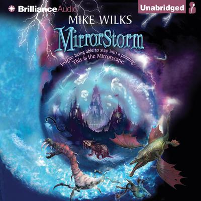 Mirrorstorm Audiobook, by Mike Wilks