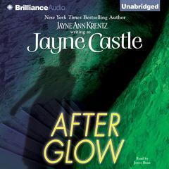 After Glow Audiobook, by Jayne Ann Krentz, Jayne Castle