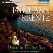 Dawn in Eclipse Bay Audiobook, by Jayne Ann Krentz