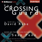 The Crossing Guard Audiobook, by David Rabe