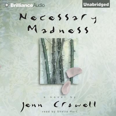 Necessary Madness Audiobook, by Jenn Crowell