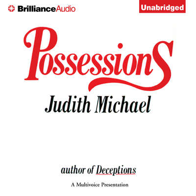 Possessions Audiobook, by Judith Michael