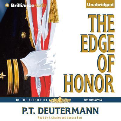 The Edge of Honor Audiobook, by P. T. Deutermann