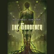 The Gardener Audiobook, by S. A. Bodeen