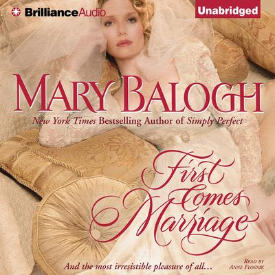 First Comes Marriage Audiobook, by Mary Balogh