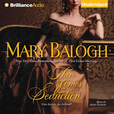 Then Comes Seduction Audiobook, by Mary Balogh