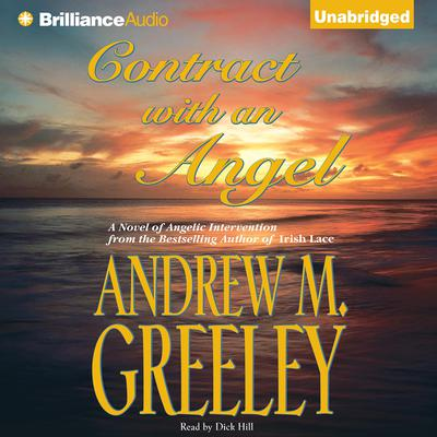 Contract with an Angel Audiobook, by Andrew M. Greeley