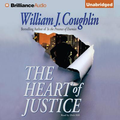 The Heart of Justice Audiobook, by William J. Coughlin