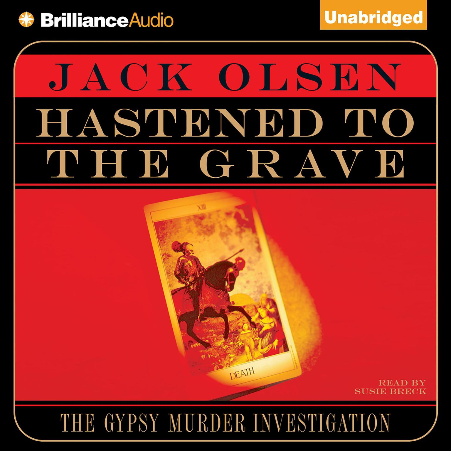 Printable Hastened To the Grave: The Gypsy Murder Investigation Audiobook Cover Art