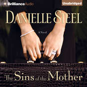 The Sins of the Mother: A Novel Audiobook, by Danielle Steel