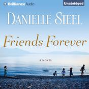 Friends Forever: A Novel Audiobook, by Danielle Steel