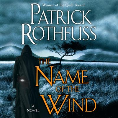 The Name of the Wind Audiobook, by Patrick Rothfuss